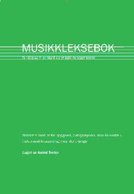 Den Grønne Musikklekseboka 1 - Astrid Tveter