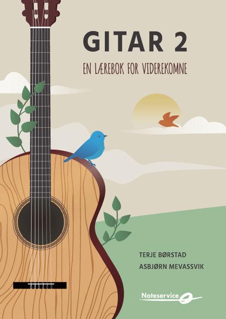 Gitar 2 - Lærebok for viderekomne - Børstad, Mevassvik