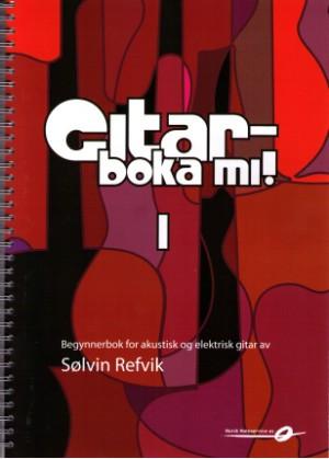 Gitarboka mi! 1 m/CD - Refvik