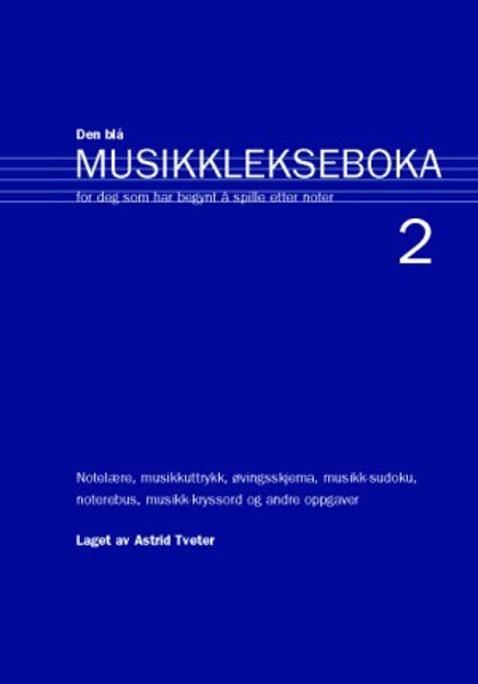 Den Blå Musikklekseboka 2 - Astrid Tveter