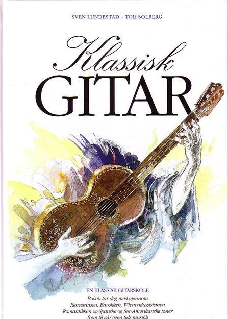 Klassisk gitar m/2 CD - Lundestad, Solberg