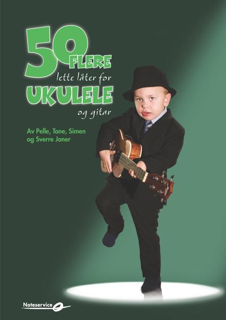 50 flere lette låter for ukulele og gitar - Joner