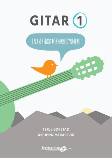Gitar 1 - Lærebok for nybegynnere - Børstad, Mevassvik