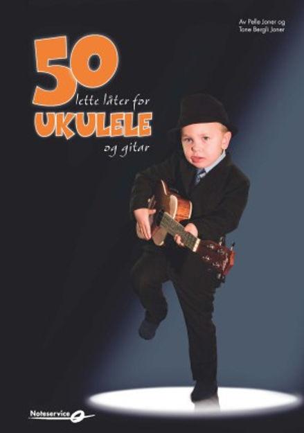 50 lette låter for Ukulele og Gitar - Joner