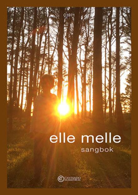 Elle Melle - Sangbok