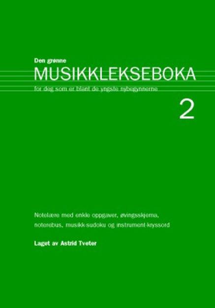Den Grønne Musikklekseboka 2 - Astrid Tveter